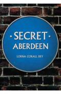 https://www.amazon.co.uk/Secret-Aberdeen-Lorna-Corall-Dey/dp/1445649144